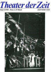 Theater der Zeit 03/1990