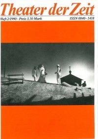 Theater der Zeit 02/1990