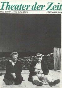 Theater der Zeit 02/1987