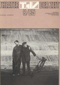 Theater der Zeit 08/1985