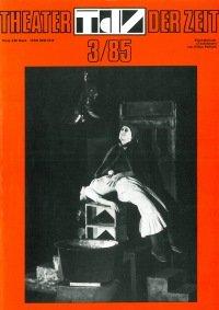 Theater der Zeit 03/1985