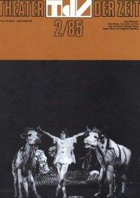 Theater der Zeit 02/1985