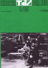 Theater der Zeit 01/1985
