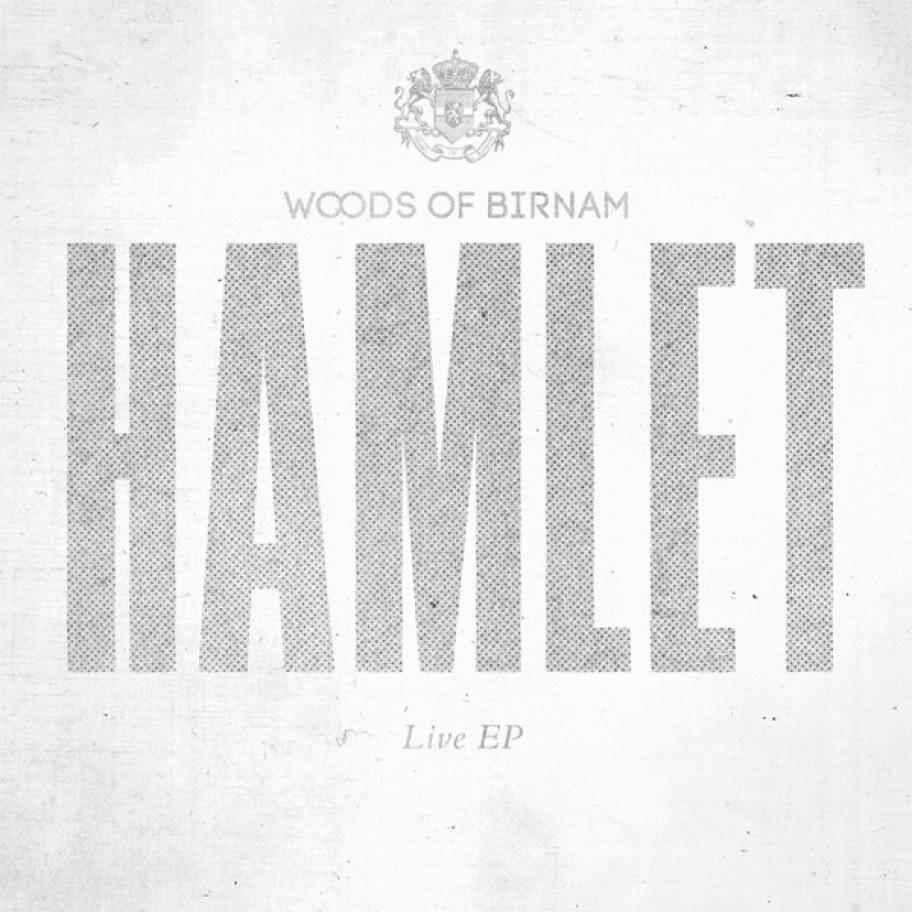 Woods of Birnam: Hamlet Live EP