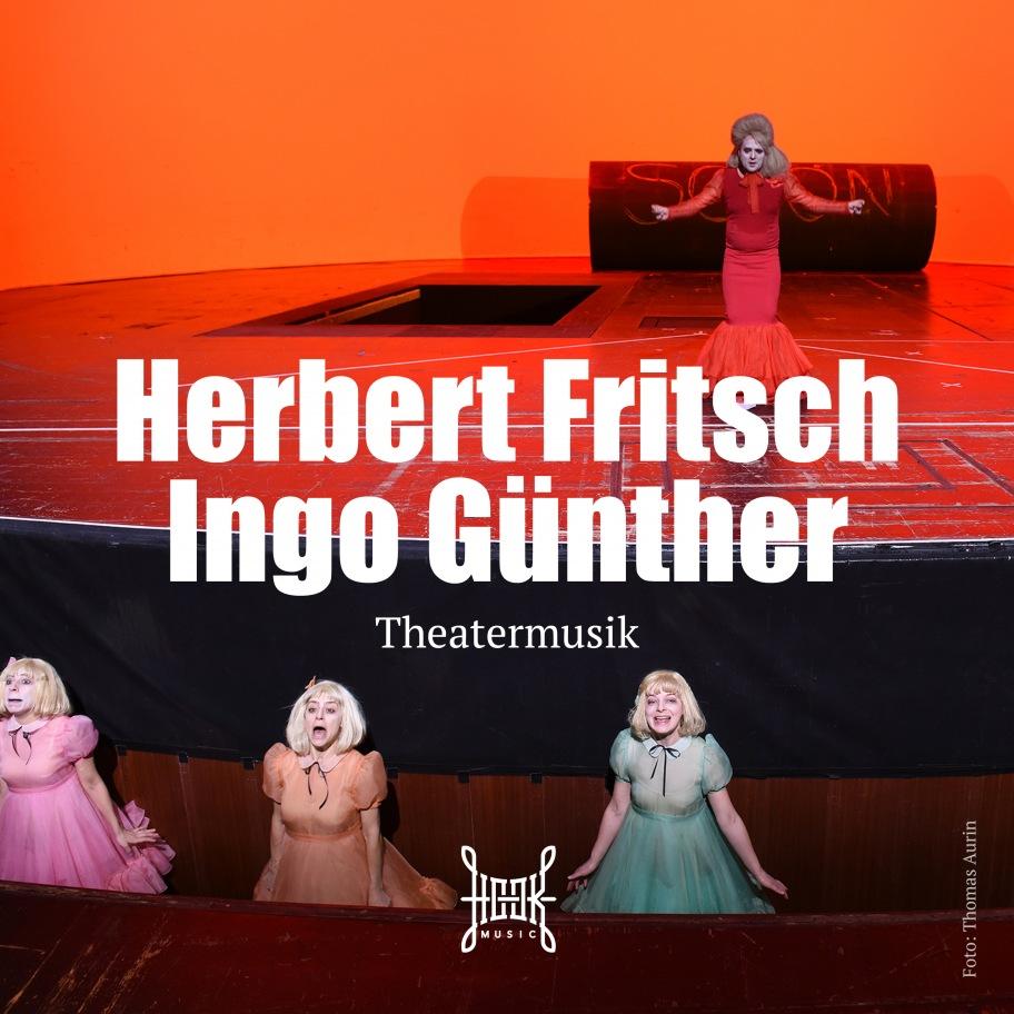 Herbert Fritsch – Theatermusik