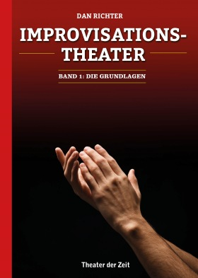 Improvisationstheater - Buchpremiere Dan Richter