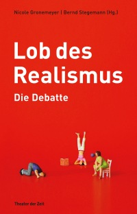 Welcher Realismus ? - Eine Diskussion über Realismus im Theater