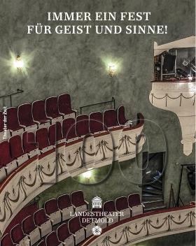 Immer ein Fest für Geist und Sinne - 100 Jahre Landestheater Detmold