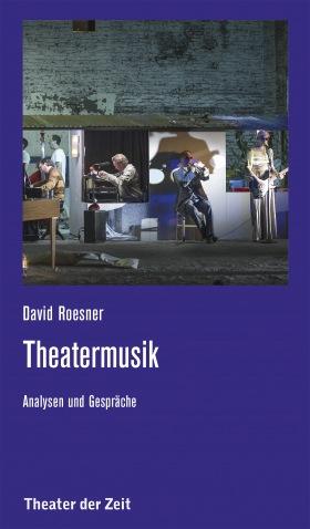 Theatermusik - Analysen und Gespräche
