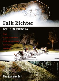ICH BIN EUROPA - FEAR und andere Theaterstücke