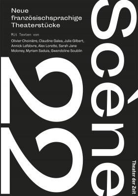 Scène 22 - Neue französische Theaterstücke